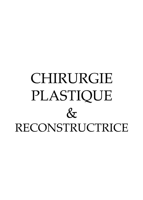 CHIRURGIE-PLASTIQUE-&-RECONSTRUCTRICE